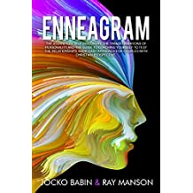 Enneagram: The Journey to Self-Discovery, The Transformations of Personality and The Guide to Coaching Yourself to Test The Relationships. Made Easy Approach ... Christian Perspective. (English Edition)