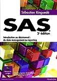 SAS 3e édition - Du data management au reporting