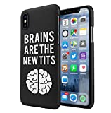 Brains Are The New Tits Funny Quote Apple iPhone XS Max SnapOn Hard Plastic Phone Protective Fall Handyhülle Case Cover