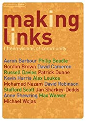 Making Links: Fifteen Visions of Community