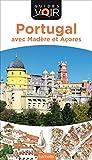 Guide Voir Portugal - Avec Madère et Açores