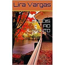 LENÇÓIS AO VENTO (Portuguese Edition)