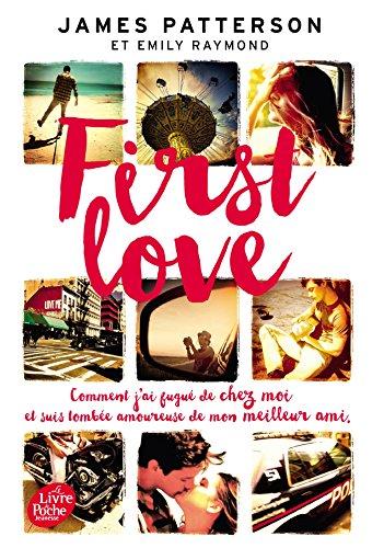 First Love par James Patterson, Emily Raymond