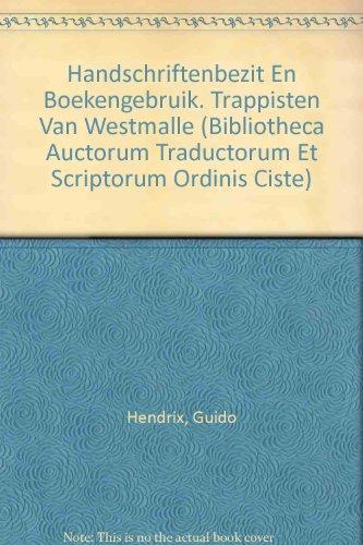 handschriftenbezit-en-boekengebruik-trappisten-van-westmalle-bibliotheca-auctorum-traductorum-et-scr