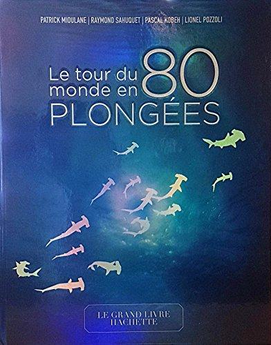 Le tour du monde en 80 plonges