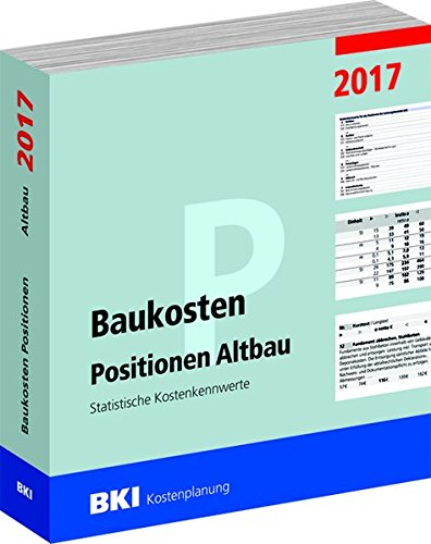 BKI Baukosten Positionen Altbau 2017: Statistische Kostenkennwerte Positionen Teil 2