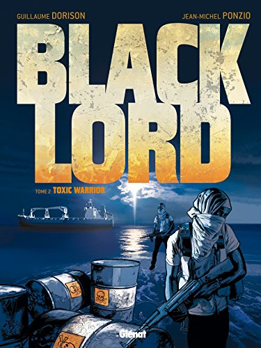 Black Lord - Tome 02: Toxic Warrior