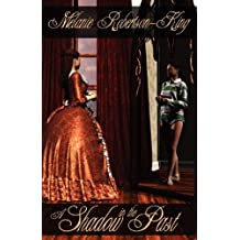 A Shadow in the Past by Melanie Robertson-King (2012-07-20)