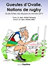 Gueules d'Ovalie, Nations de rugby par Cormary