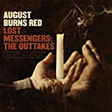 Lost Messengers: The Outtakes by August Burns Red (2009-02-24)
