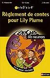 Règlement de contes pour Lily Plume : De la 5e à la 4e