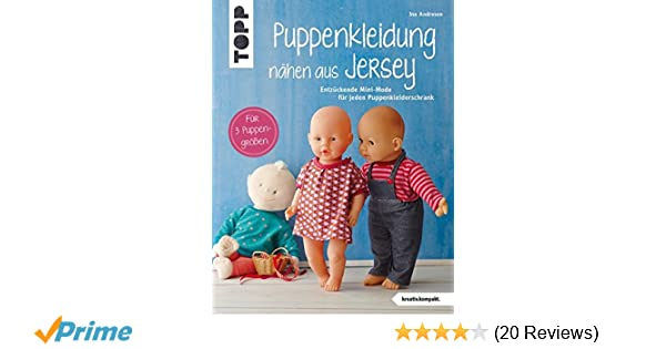 Puppenkleidung nähen aus Jersey kreativ.kompakt. : Entzückende Mini ...