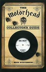 The Mot?de?ed???rhead Collector's Guide by Mick Stevenson (2011-07-15)