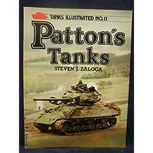 Patton's Tanks (Tanks illustrated)