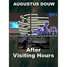 After Visiting Hours (English Edition)