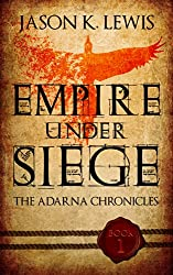 Empire under siege: The Adarna chronicles - Book 1 (English Edition)