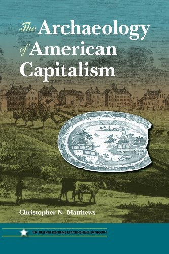 the-archaeology-of-american-capitalism-american-experience-in-archaeological-pespective-by-christoph
