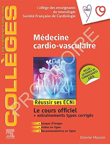 Médecine cardio-vasculaire: Réussir les ECNi