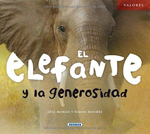 El elefante y la generosidad (Valores)