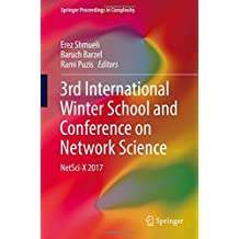 3rd International Winter School and Conference on Network Science: NetSci-X 2017 (Springer Proceedings in Complexity)