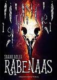 Rabenaas: Wie man die Schatten fängt