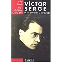 Víctor Serge: La conciencia de la revolución (Laertes)