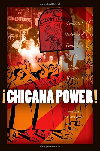 ??Chicana Power!: Contested Histories of Feminism in the Chicano Movement (Chicana Matters (Paperback)) by Maylei Blackwell (2011-08-01)