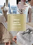 Inside Haute Couture: Behind the Scenes at the Paris Ateliers