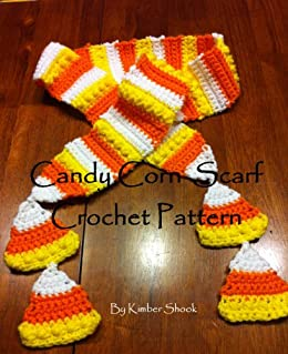 Candy Corn Scarf Crochet Pattern (English Edition) di [Shook, Kimber]