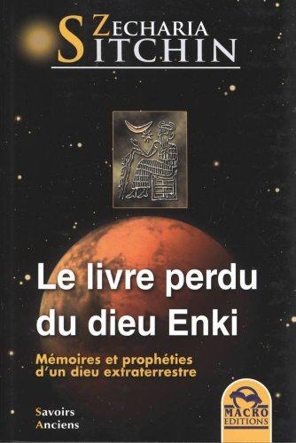 Le livre perdu du Dieu Enki par Sitchin Zecharia