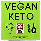 Vegan Keto: The Vegan Ketogenic Diet and Low Carb Vegan Diet for Rapid Fat Loss (Works as a Vegetarian Keto Diet As Well) (Simple Keto Book 4) (English Edition)