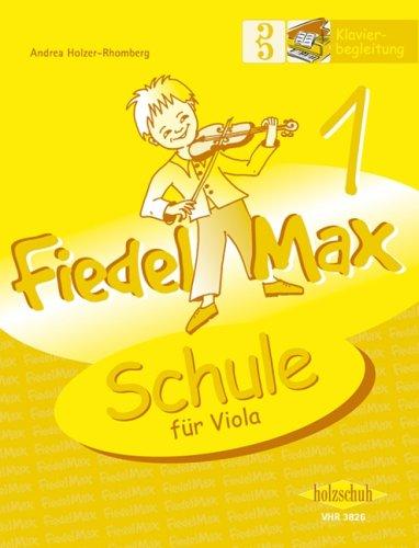 Der Fiedelmax für Viola/Bratsche: Klavierbegleitung zur Schule Band 1 [Musiknoten] Andrea Holzer-Rhomberg