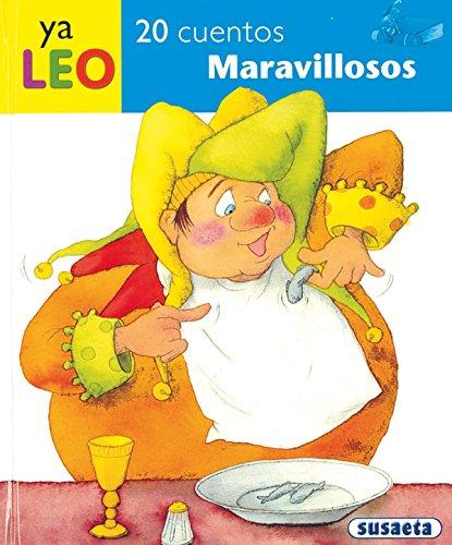 20 Cuentos Maravillosos (Ya Leo) por Equipo Susaeta