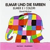 Elmar und die Farben, deutsch-italienisch