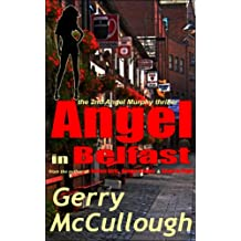 Angel in Belfast: the 2nd Angel Murphy thriller (Angel Murphy thriller series)