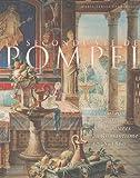 Telecharger Livres La seconde vie de Pompei Renouveau de l Antique des Lumieres au Romantisme 1738 1860 (PDF,EPUB,MOBI) gratuits en Francaise