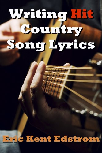 Writing Hit Country Song Lyrics (English Edition) (Verse Verse Chorus Bridge)
