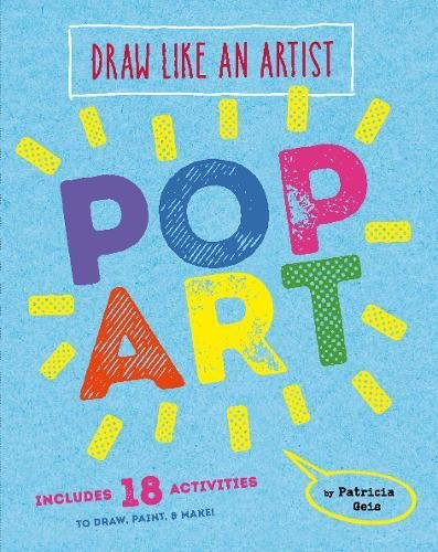 Draw like an artist: pop art par Patricia Geis