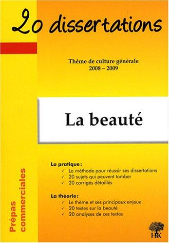 20 dissertations avec analyses et commentaires sur le thme La beaut
