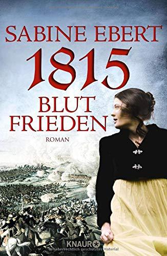1815 - Blutfrieden: Roman (75 Cent Kostenloser Versand)
