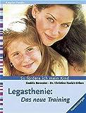 Legasthenie: Das neue Training - Godela Berendes, Christine Kaniak-Urban