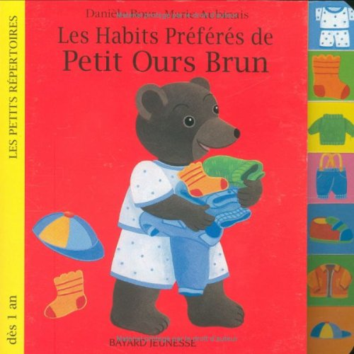 Les Habits préférés de petit ours brun