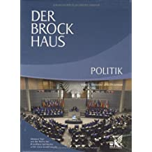 Der Brockhaus Politik: Ideen, Systeme und Prozesse