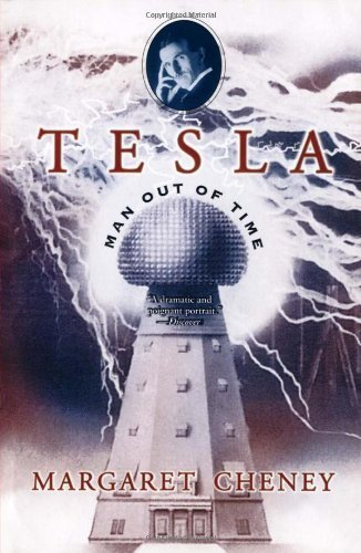 Tesla: Man Out of Time by Cheney, Margaret (2001) Paperback