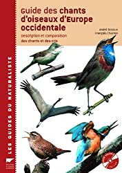 Guide des chants d'oiseaux d'Europe occidentale : Description et comparaison des chants et des cris (2CD audio)