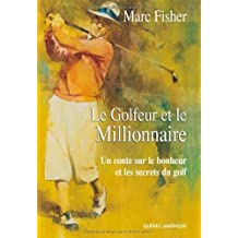 Le Millionnaire - Le Golfeur et le Millionnaire