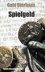Spielgeld (Tatort Düsseldorf 1)