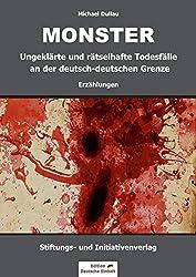 MONSTER: Ungeklärte und rätselhafte Todesfälle an der deutsch-deutschen Grenze