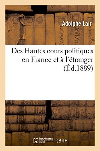 Des Hautes cours politiques en France et à l'étranger, mise en accusation président de la République