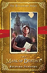 The Mask of Destiny: The Billionaire Series Book 3